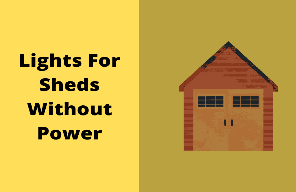 Lights For Sheds Without Power