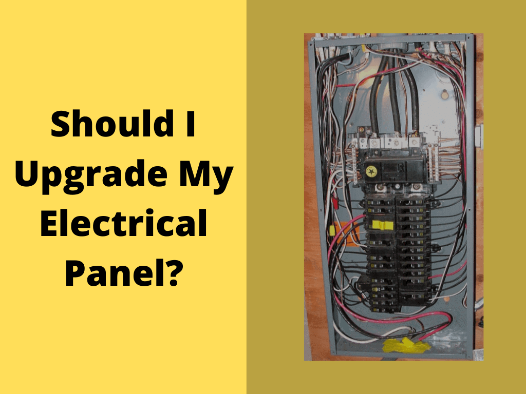 Should I Upgrade My Electrical Panel