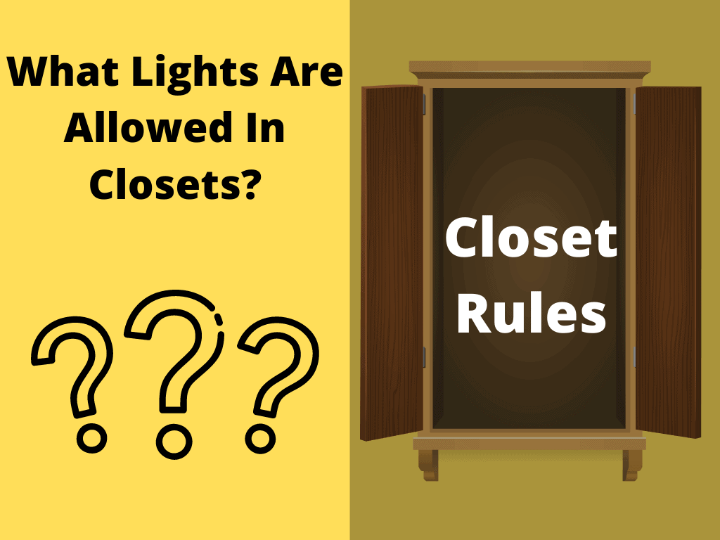 What Lights Are Allowed In Closets